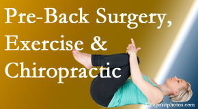 Chiropractic Solutions suggests beneficial pre-back surgery chiropractic care and exercise to physically prepare for and possibly avoid back surgery.